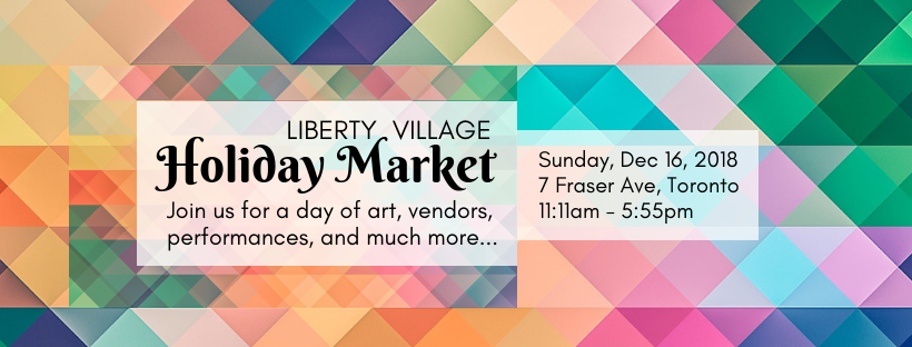 Come join us in Liberty Village on December 16th to get inspired, mingle, relax, and pick up some holiday gifts for yourself and the people you love!